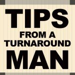 Tips from a turn around man